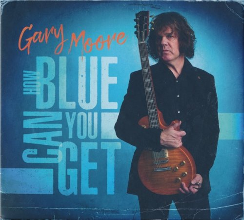 Gary Moore - How Blue Can You Get (Limited Edition Boxset) (2021)