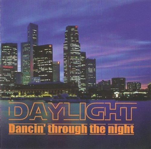 Daylight - Dancin' Through The Night (2007)