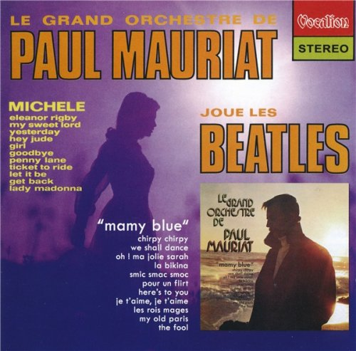 Paul Mauriat & His Orchestra - Paul Mauriat plays the Beatles & Mamy Blue (2014)