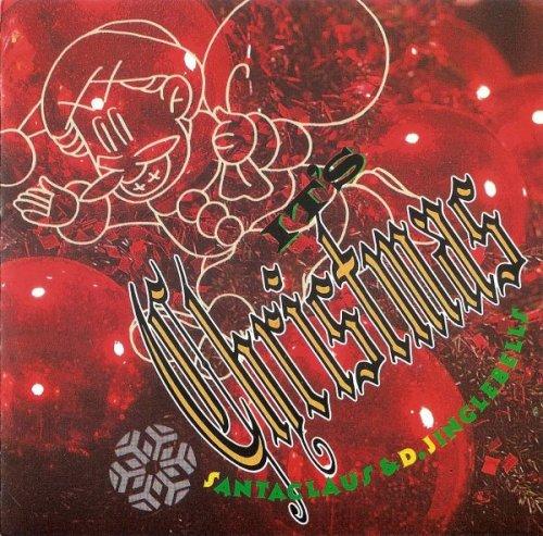 Santa Claus & D'Jingle Bells - It's Christmas (1991)
