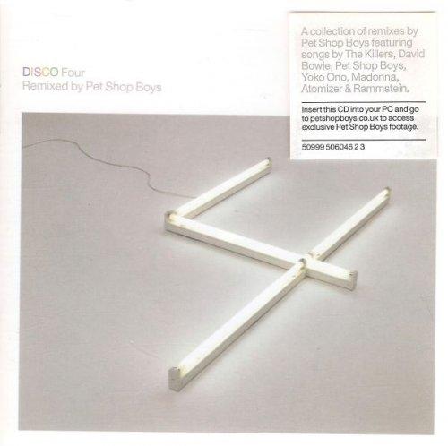 Pet Shop Boys - Disco Four (Remixed By Pet Shop Boys) (2007)