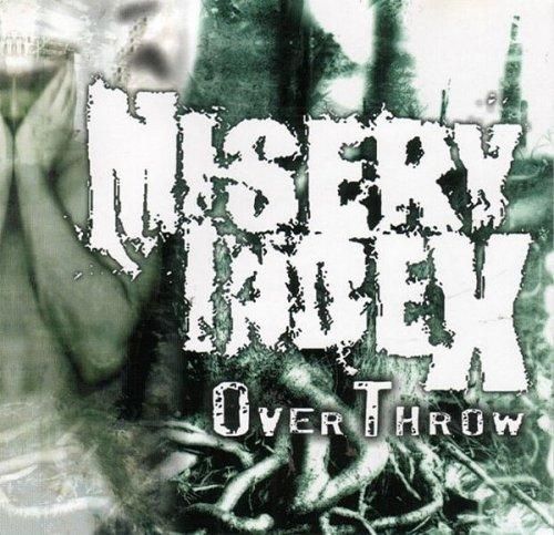 Misery Index - Overthrow (2001)