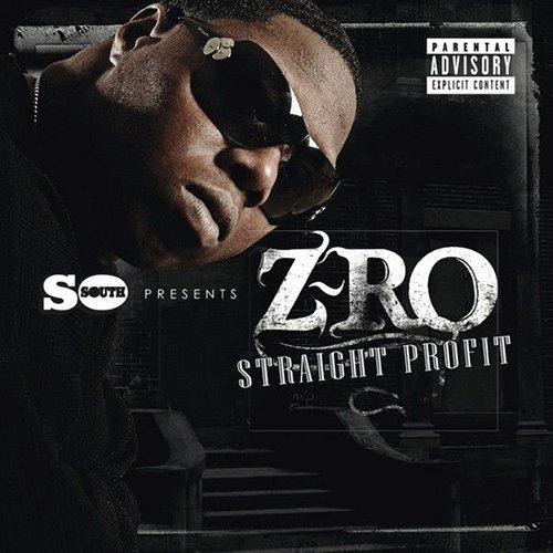Z-Ro - Straight Profit (2011)