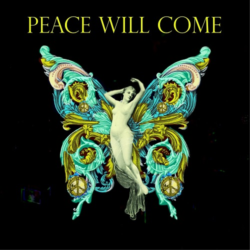 Peace Will Come - Peace Will Come 2021